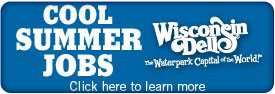 Wisconsin Dells Now Hiring!